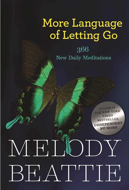 More Language of Letting Go: 366 New Daily Meditations by Melody Beattie