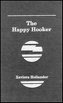 Book The Happy Hooker: An Autobiography by Xaviera Hollander