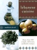 Book Lebanese Cuisine: More Than 200 Simple, Delicious, Authentic Recipes by Madelain Farah
