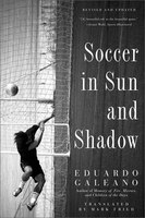 Book Soccer in Sun and Shadow by Eduardo Galeano