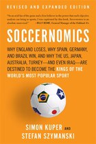 Soccernomics: Why England Loses, Why Spain, Germany, and Brazil Win, and Why the US, Japan…