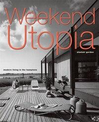 Weekend Utopia: Modern Living in the Hamptons