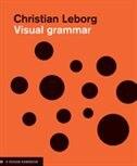 Visual Grammar: A Design Handbook (visual Design Book For Designers, Book On Visual Communication)
