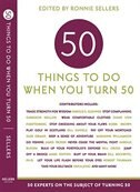 Fifty Things To Do When You Turn Fifty: 50 Things To Do When You Turn