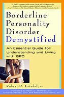 Borderline Personality Disorder Demystified: An Essential Guide for Understanding and Living with…