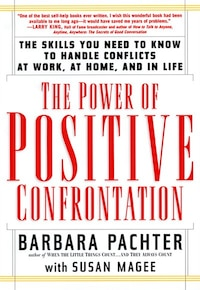 The Power of Positive Confrontation: The Skills You Need To Know To Handle Conflicts At Work, At…