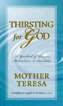 Thirsting For God: A Yearbook Of Prayers & Meditations