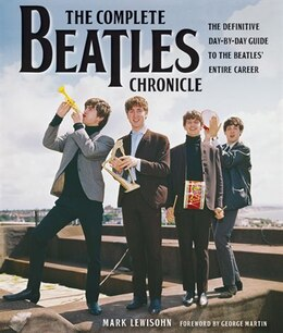Book The Complete Beatles Chronicle: The Definitive Day-by-Day Guide to the Beatles' Entire Career by Mark Lewisohn
