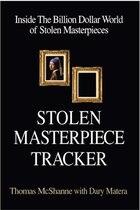 Stolen Masterpiece Tracker: Inside The Billion Dollar World Of Stolen Masterpieces
