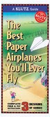 Klutz Guide: Best Paper Airplanes You'll Ever Fly by Klutz