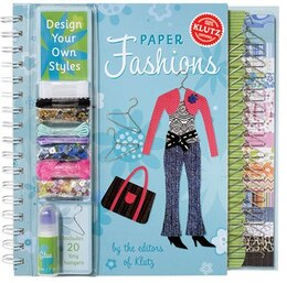 Book Paper Fashions: Design Your Own Styles by * Klutz
