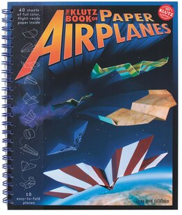 The Klutz Book of Paper Airplanes: