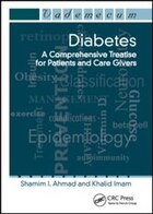 Diabetes: A Comprehensive Treatise For Patients And Care Givers