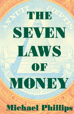 Book Seven Laws Of Money by Michael Phillips