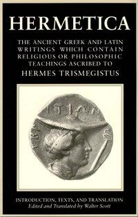Hermetica volume 1: Hermetica V01 Intro Texts & Tr