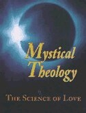 Mystical Theology: The Science of Love