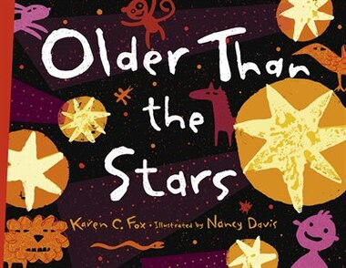 Older than The Stars by Karen C. Fox