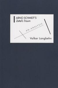 Arno Schmidt's Zettel's Traum: An Analysis