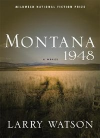 Book Montana 1948: A Novel by Larry Watson