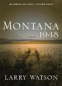 Book Montana 1948: A Novel by Larry Watson
