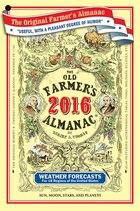 The Old Farmer's Almanac 2016: Canadian Edition
