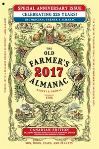 The Old Farmer's Almanac 2017 Canadian Edition: Special Anniversary Issue
