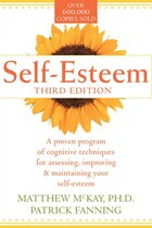 Self-Esteem: A Proven Program Of Cognitive Techniques For Assessing, Improving And Maintaining Your…