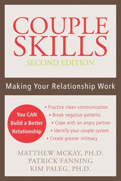 Couple Skills: Making Your Relationship Work by Matthew McKay
