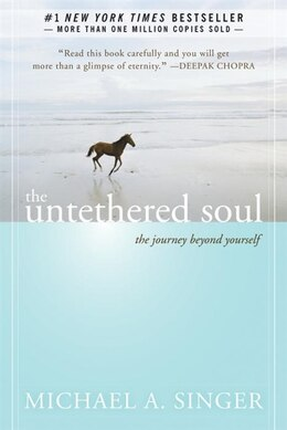 Book The Untethered Soul: The Journey Beyond Yourself by Michael A. Singer
