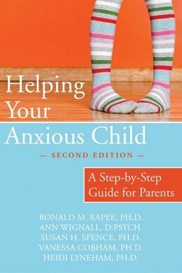 Book Helping Your Anxious Child: A Step-by-Step Guide for Parents by Ronald Rapee
