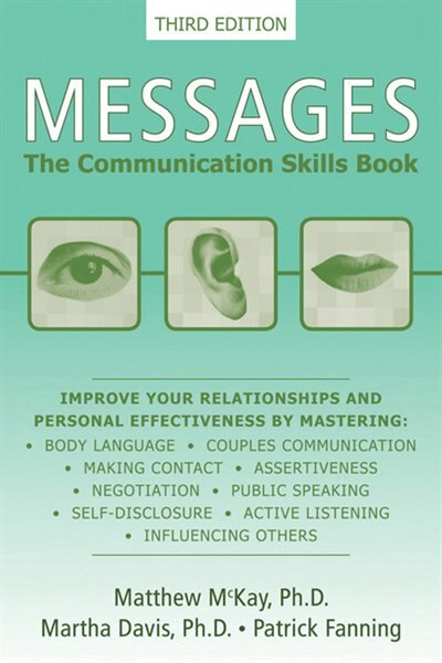 Messages: The Communication Skills Book by Matthew McKay