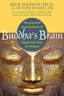 Book Buddha's Brain: The Practical Neuroscience of Happiness, Love, and Wisdom by Rick Hanson