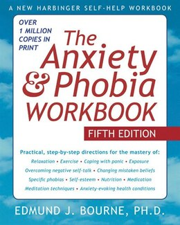 Book The Anxiety and Phobia Workbook by Edmund Bourne