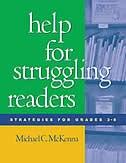 Help For Struggling Readers: Strategies for Grades 3-8