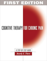 Cognitive Therapy For Chronic Pain: A Step-by-Step Guide