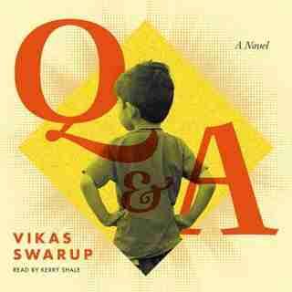 Slumdog Millionaire/ Q & A by Vikas Swarup
