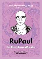 Rupaul: In His Own Words