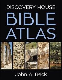 Discovery House Bible Atlas