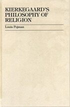 Kierkegaard's Philosophy of Religion