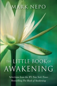 The Little Book of Awakening: Selections From The #1 New York Times Bestselling The Book Of…