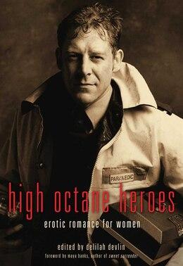 Book High Octane Heroes: Erotic Romance for Women by Delilah Devlin
