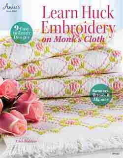 Learn Huck Embroidery On Monk's Cloth by Trice Boerens