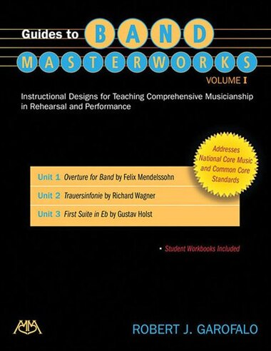 Guides To Band Masterworks - Volume I: Revised Edition by Robert Garofalo