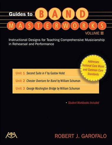 Guides To Band Masterworks - Volume Ii: Revised Edition by Robert Garofalo