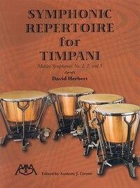 Symphonic Repertoire For Timpani - Mahler Symphonies 1-3