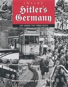 Inside Hitlers Germany: Life Under the Third Reich