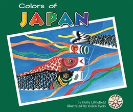 Book Colors of Japan by Holly Littlefield, Holly
