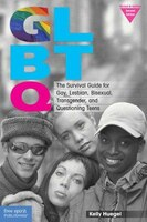 Glbtq: The Survival Guide For Gay, Lesbian, Bisexual, Transgender, And Questioning Teens (revised…