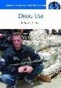 Drug Use: A Reference Handbook