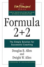 Formula 2+2: The Simple Solution for Successful Coaching
